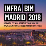 INFRA BIM Madrid 2018